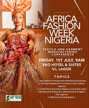 Africa Fashion Week Nigeria 2016- Textile and Garment Manufacturing  Conference